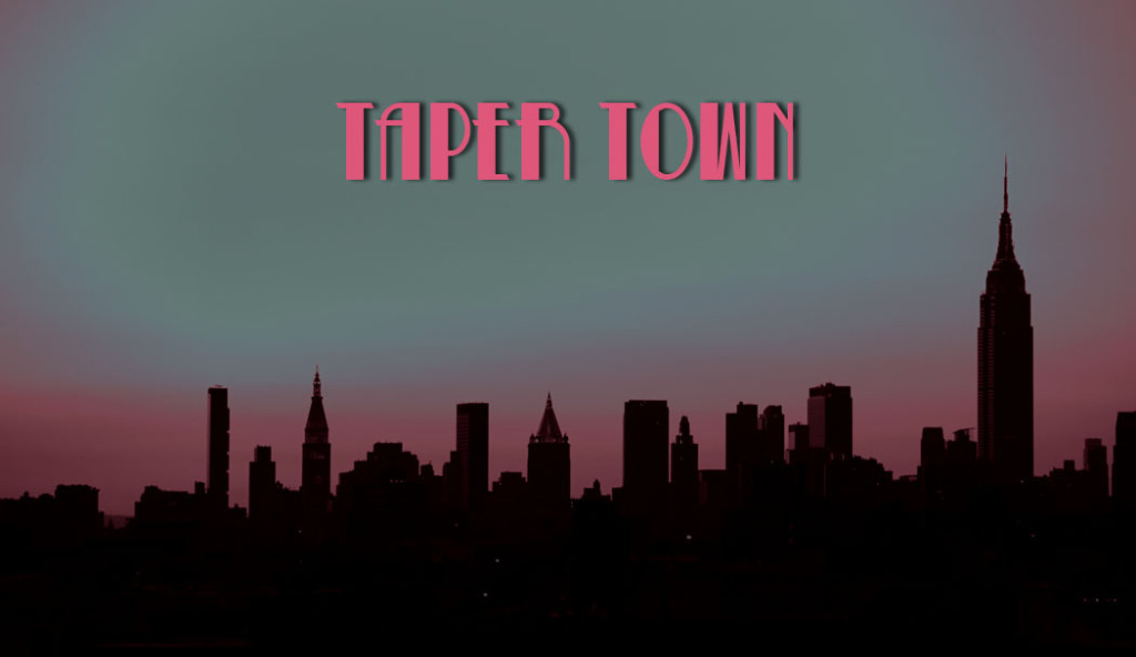 tapertown1