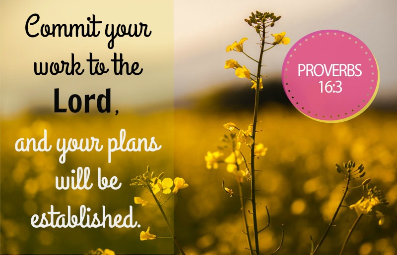 Commit your work to the Lord