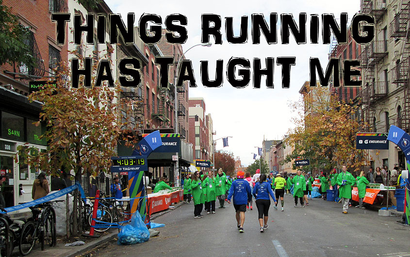 Things running has taught me