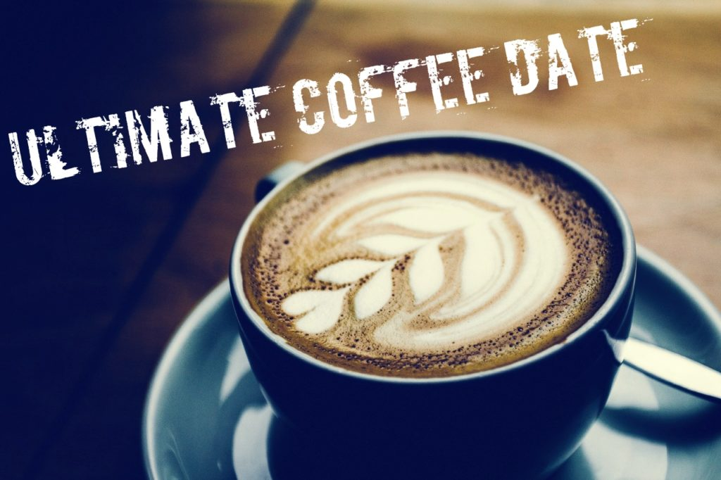 The Girl's Got Sole - Ultimate Coffee Date