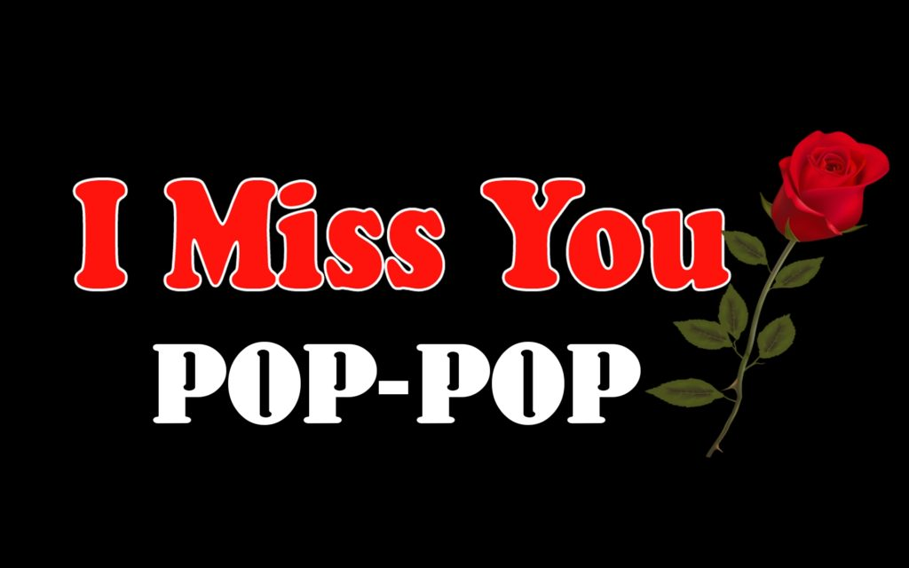 The Girl's Got Sole - I miss you, Pop-Pop