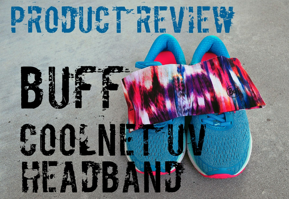 The Girl's Got Sole - BUFF Coolnet UV Headband review